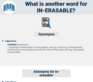 in erasable, synonym in erasable, another word for in erasable, words like in erasable, thesaurus in erasable