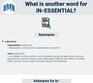 in essential, synonym in essential, another word for in essential, words like in essential, thesaurus in essential
