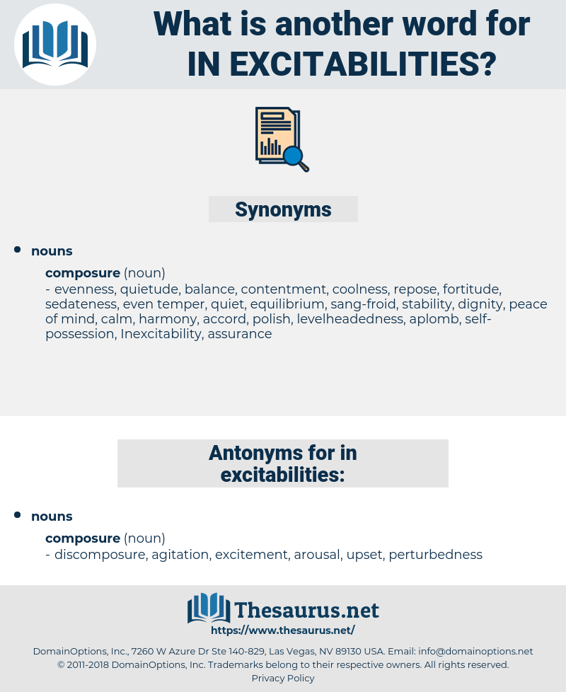 in-excitabilities, synonym in-excitabilities, another word for in-excitabilities, words like in-excitabilities, thesaurus in-excitabilities