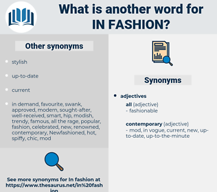 in fashion, synonym in fashion, another word for in fashion, words like in fashion, thesaurus in fashion