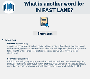 in fast lane, synonym in fast lane, another word for in fast lane, words like in fast lane, thesaurus in fast lane