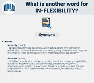 in-flexibility, synonym in-flexibility, another word for in-flexibility, words like in-flexibility, thesaurus in-flexibility