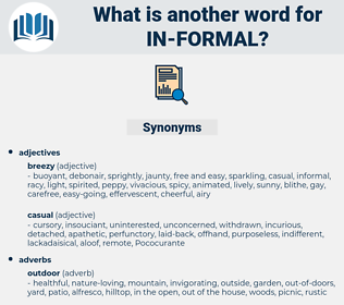 in-formal, synonym in-formal, another word for in-formal, words like in-formal, thesaurus in-formal