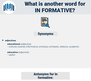 in-formative, synonym in-formative, another word for in-formative, words like in-formative, thesaurus in-formative