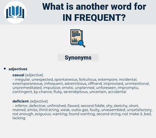 in-frequent, synonym in-frequent, another word for in-frequent, words like in-frequent, thesaurus in-frequent