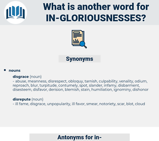 in gloriousnesses, synonym in gloriousnesses, another word for in gloriousnesses, words like in gloriousnesses, thesaurus in gloriousnesses
