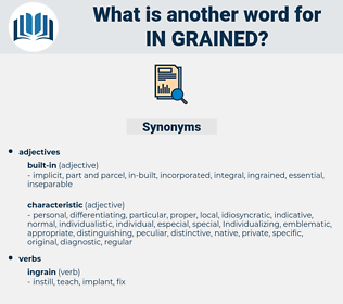in-grained, synonym in-grained, another word for in-grained, words like in-grained, thesaurus in-grained