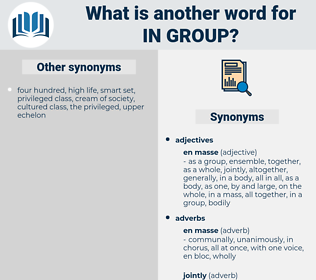 in group, synonym in group, another word for in group, words like in group, thesaurus in group