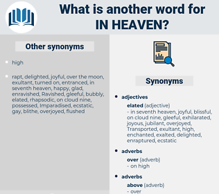 in heaven, synonym in heaven, another word for in heaven, words like in heaven, thesaurus in heaven