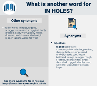 in holes, synonym in holes, another word for in holes, words like in holes, thesaurus in holes