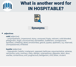 in-hospitable, synonym in-hospitable, another word for in-hospitable, words like in-hospitable, thesaurus in-hospitable