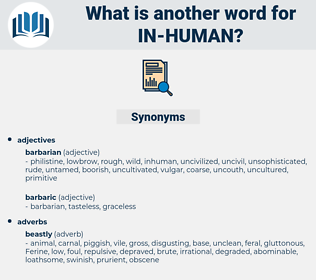 in human, synonym in human, another word for in human, words like in human, thesaurus in human