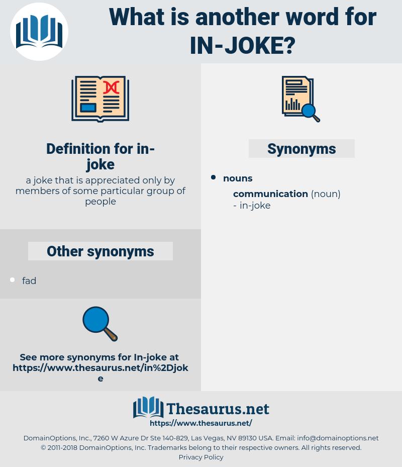 in joke, synonym in joke, another word for in joke, words like in joke, thesaurus in joke