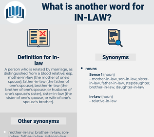 in law, synonym in law, another word for in law, words like in law, thesaurus in law