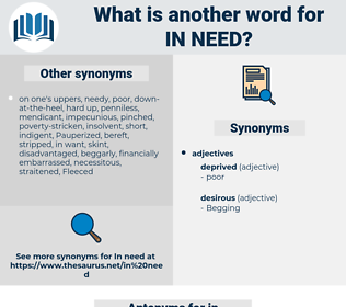 in need, synonym in need, another word for in need, words like in need, thesaurus in need
