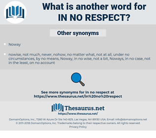 in no respect, synonym in no respect, another word for in no respect, words like in no respect, thesaurus in no respect