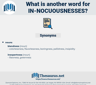 in nocuousnesses, synonym in nocuousnesses, another word for in nocuousnesses, words like in nocuousnesses, thesaurus in nocuousnesses