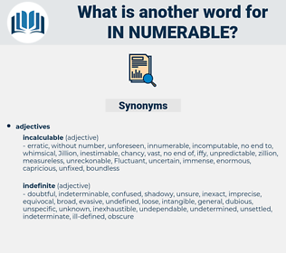 in numerable, synonym in numerable, another word for in numerable, words like in numerable, thesaurus in numerable