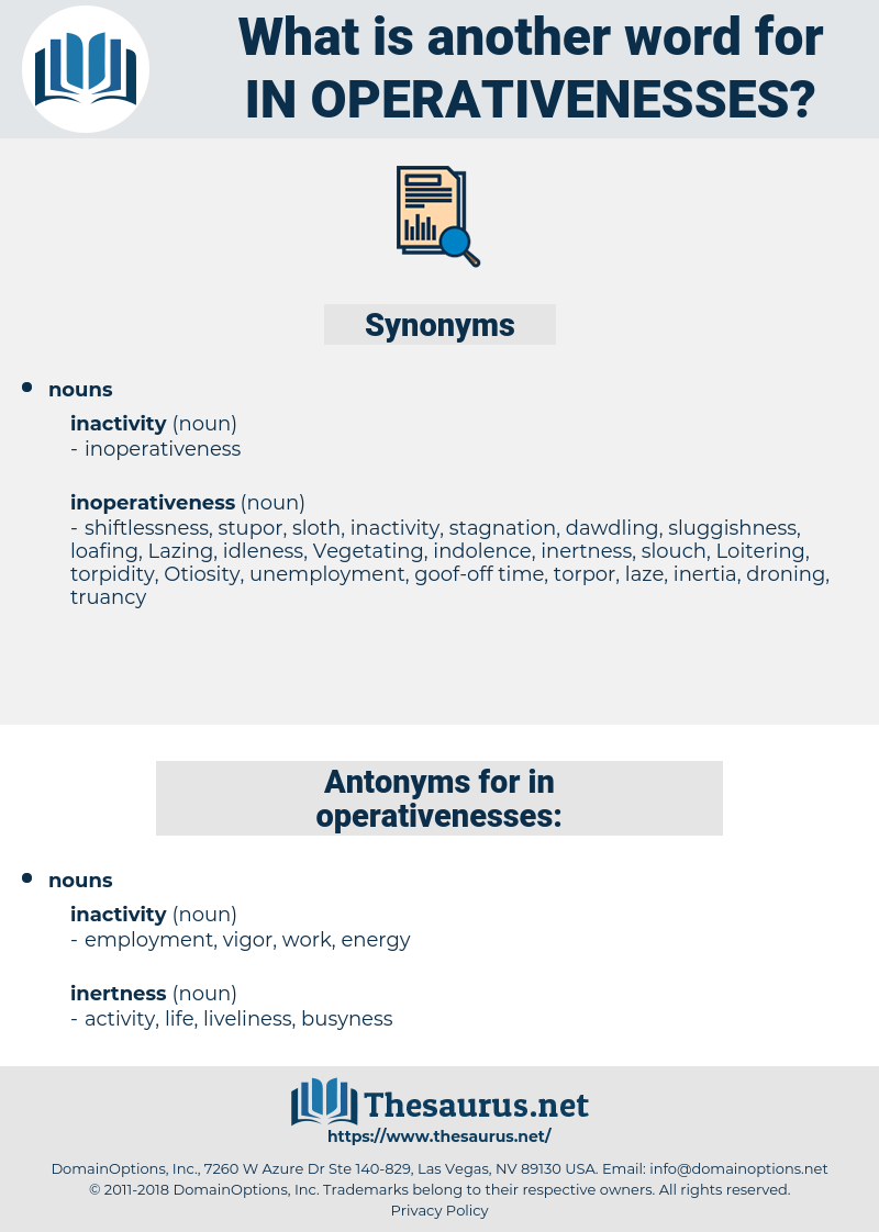 in operativenesses, synonym in operativenesses, another word for in operativenesses, words like in operativenesses, thesaurus in operativenesses