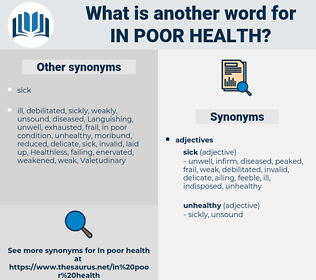 in poor health, synonym in poor health, another word for in poor health, words like in poor health, thesaurus in poor health