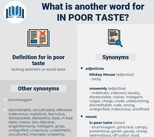 in poor taste, synonym in poor taste, another word for in poor taste, words like in poor taste, thesaurus in poor taste