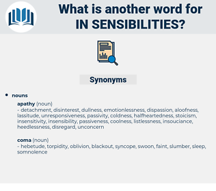 in sensibilities, synonym in sensibilities, another word for in sensibilities, words like in sensibilities, thesaurus in sensibilities