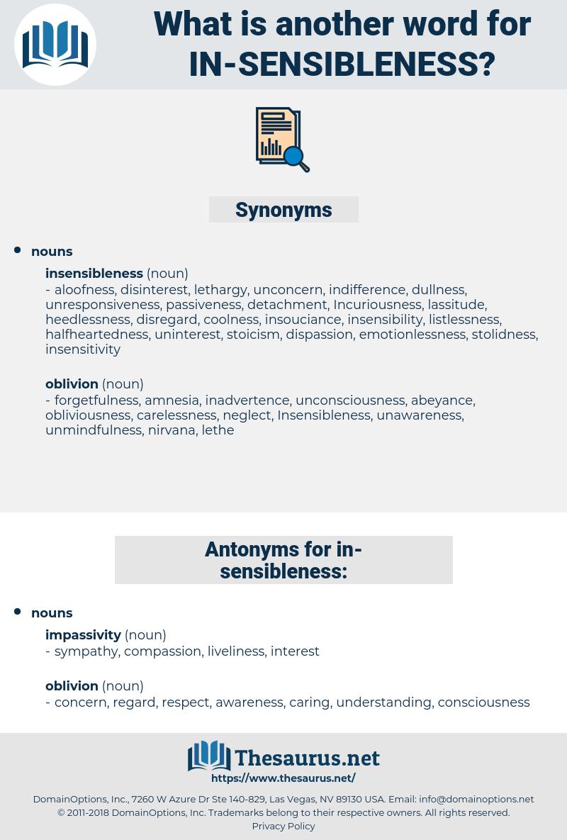 in-sensibleness, synonym in-sensibleness, another word for in-sensibleness, words like in-sensibleness, thesaurus in-sensibleness