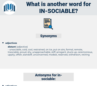 in sociable, synonym in sociable, another word for in sociable, words like in sociable, thesaurus in sociable