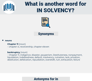 in-solvency, synonym in-solvency, another word for in-solvency, words like in-solvency, thesaurus in-solvency