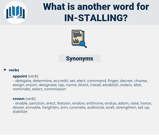 in-stalling, synonym in-stalling, another word for in-stalling, words like in-stalling, thesaurus in-stalling