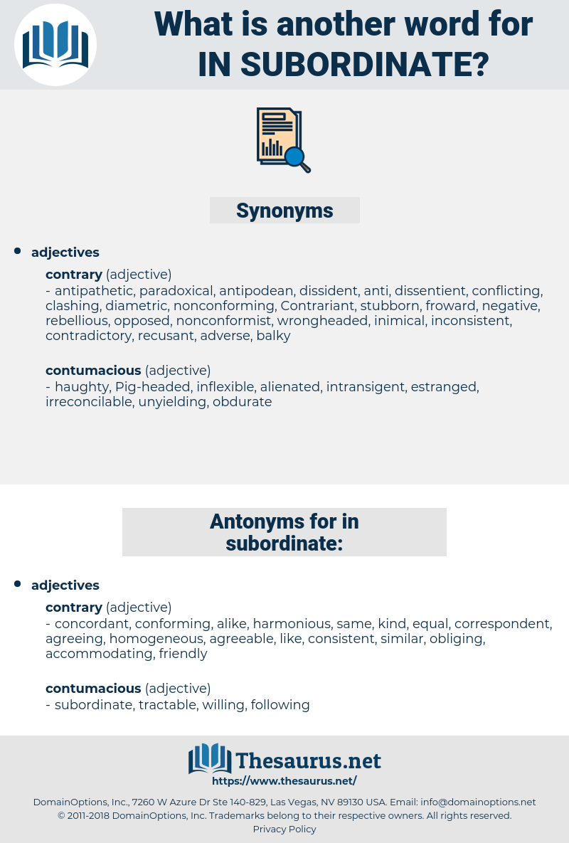 in subordinate, synonym in subordinate, another word for in subordinate, words like in subordinate, thesaurus in subordinate