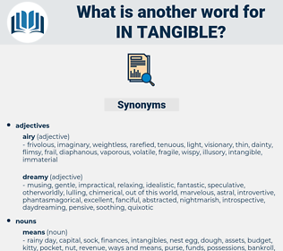 in tangible, synonym in tangible, another word for in tangible, words like in tangible, thesaurus in tangible