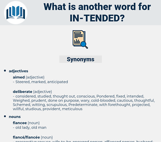 in-tended, synonym in-tended, another word for in-tended, words like in-tended, thesaurus in-tended