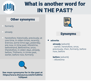 in the past, synonym in the past, another word for in the past, words like in the past, thesaurus in the past