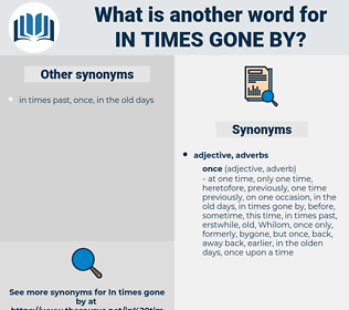 in times gone by, synonym in times gone by, another word for in times gone by, words like in times gone by, thesaurus in times gone by