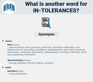 in-tolerances, synonym in-tolerances, another word for in-tolerances, words like in-tolerances, thesaurus in-tolerances