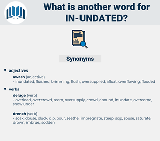 in undated, synonym in undated, another word for in undated, words like in undated, thesaurus in undated