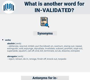 in-validated, synonym in-validated, another word for in-validated, words like in-validated, thesaurus in-validated