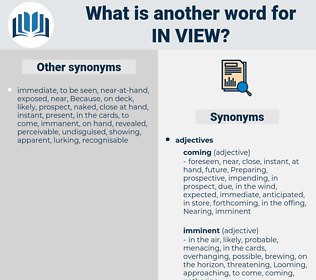 in view, synonym in view, another word for in view, words like in view, thesaurus in view