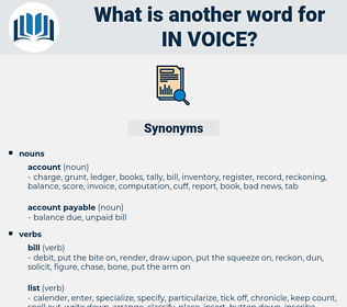 in-voice, synonym in-voice, another word for in-voice, words like in-voice, thesaurus in-voice
