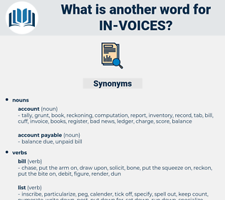 in-voices, synonym in-voices, another word for in-voices, words like in-voices, thesaurus in-voices