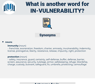 in-vulnerability, synonym in-vulnerability, another word for in-vulnerability, words like in-vulnerability, thesaurus in-vulnerability
