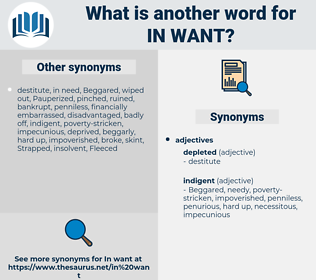 in want, synonym in want, another word for in want, words like in want, thesaurus in want