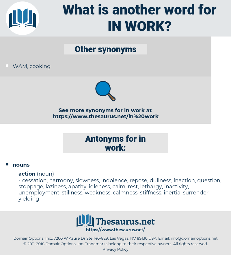 in work, synonym in work, another word for in work, words like in work, thesaurus in work