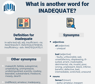 inadequate, synonym inadequate, another word for inadequate, words like inadequate, thesaurus inadequate