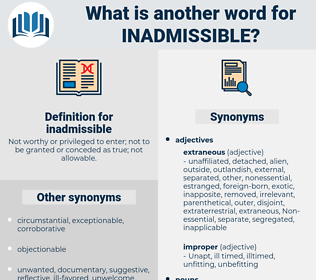 inadmissible, synonym inadmissible, another word for inadmissible, words like inadmissible, thesaurus inadmissible