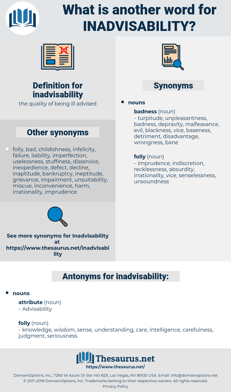 inadvisability, synonym inadvisability, another word for inadvisability, words like inadvisability, thesaurus inadvisability