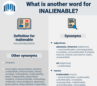 inalienable, synonym inalienable, another word for inalienable, words like inalienable, thesaurus inalienable