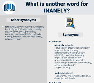 inanely, synonym inanely, another word for inanely, words like inanely, thesaurus inanely