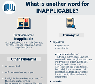 inapplicable, synonym inapplicable, another word for inapplicable, words like inapplicable, thesaurus inapplicable